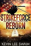 StrikeForce Reborn (Project StrikeForce Book 4)