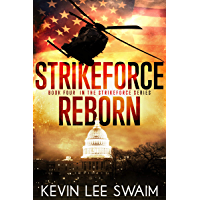 StrikeForce Reborn (Project StrikeForce Book 4) (English Edition)