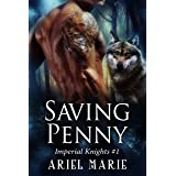 Saving Penny (Imperial Knights Book 1)
