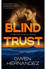 Blind Trust: A Military Romantic Suspense (Men of Steele Book 6) Kindle Edition