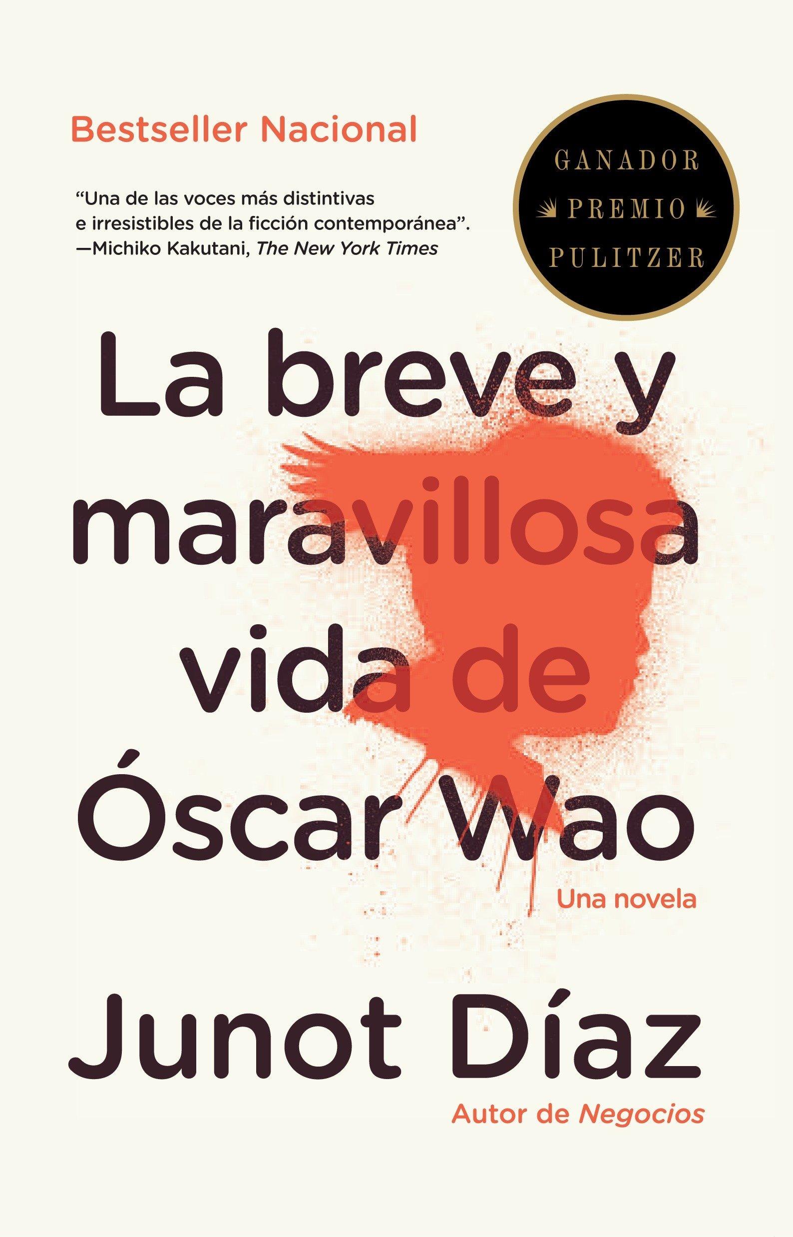 La Breve Y Maravillosa Vida De Oscar Wao Vintage Espanol