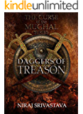 Daggers of Treason (The Curse of the Mughal Book 1)