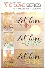 The Love Series Box Set #1: Let Love In, Let Love Stay, Let Love Shine Kindle Edition