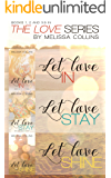 The Love Series Box Set #1: Let Love In, Let Love Stay, Let Love Shine