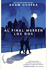 Al final mueren los dos (Serendipia) (Spanish Edition) Kindle Edition