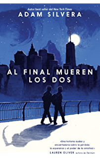 Al final mueren los dos (Spanish Edition)