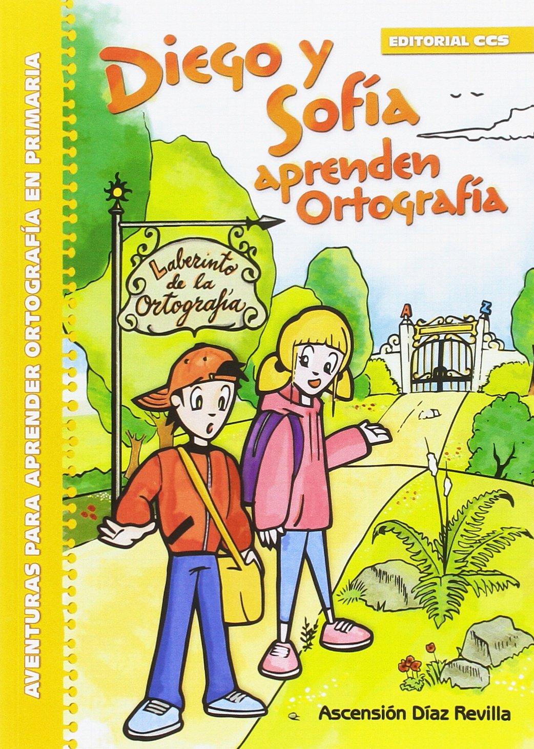 Diego y Sofía aprenden Ortografía: Aventuras para aprender ...