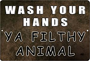 Rogue River Tactical Funny Sarcastic Metal Tin Sign Wall Decor Man Cave Bar Sorry Bathroom Wash Your Hands