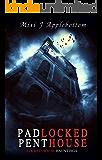 Padlocked Penthouse (Locked House Hauntings Book 2)