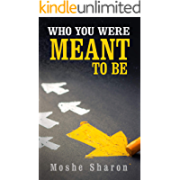 Who You Were Meant to Be: Discover Your Purpose & Dare To Follow Your Dream (English Edition)
