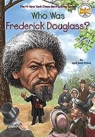 Who Was Frederick Douglass? (Who