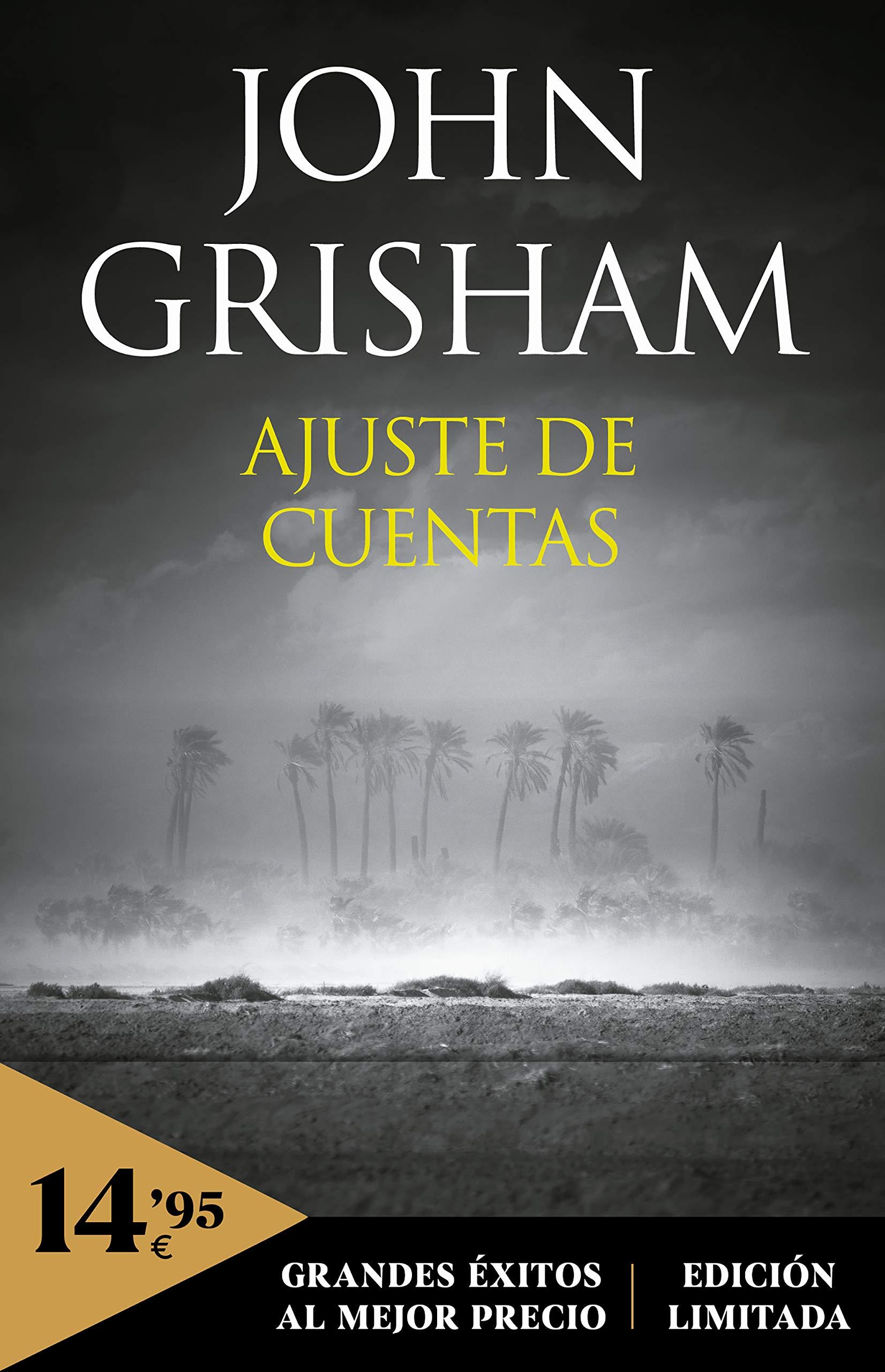 Ajuste De Cuentas Campañas Spanish Edition Grisham John Carlos Abreu Fetter 9788466352048 Books