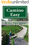 Camino Easy: A Stress-Free Guide to the French Way for Mature Walkers