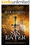 Sin Eater (Iconoclasts Book 2)