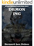 Demon (Book 2): Inc (Mike Rawlins and Demon the Dog)