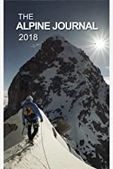 The Alpine Journal 2018: Volume 122 Hardcover