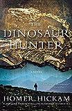 The Dinosaur Hunter: A Novel