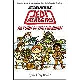 Return of the Padawan (Star Wars: Jedi Academy #2)