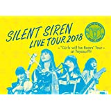 "天下一品 presents SILENT SIREN LIVE TOUR 2018 ~""Girls will be Bears""TOUR~ @豊洲PIT(初回限定盤) [DVD]"