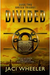 Divided (The United Trilogy Book 2) Kindle Edition