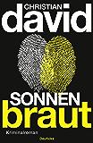 Sonnenbraut: Kriminalroman