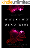 Walking Dead Girl (The Vampireland Series Book 1)