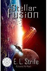 Stellar Fusion (Infinite Spark Book 1) Kindle Edition
