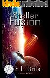 Stellar Fusion (Infinite Spark Book 1) (English Edition)
