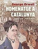 Homenatge a Catalunya (adaptació gràfica) (Catalan Edition)