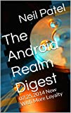 The Android Realm Digest: 07.25.2014 Now WIth More