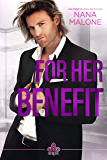 For Her Benefit (See No Evil Book 3)