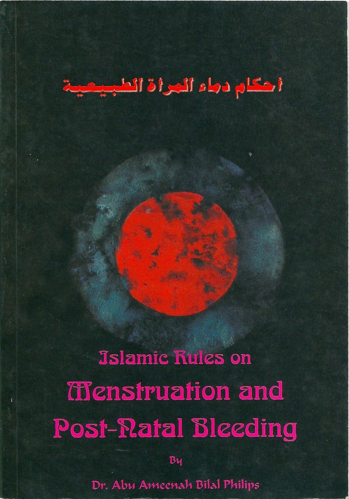 Islamic Rules on Menstruation and Post-natal Bleeding: DR