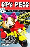 Spy Pets 4: The Clueless Classroom