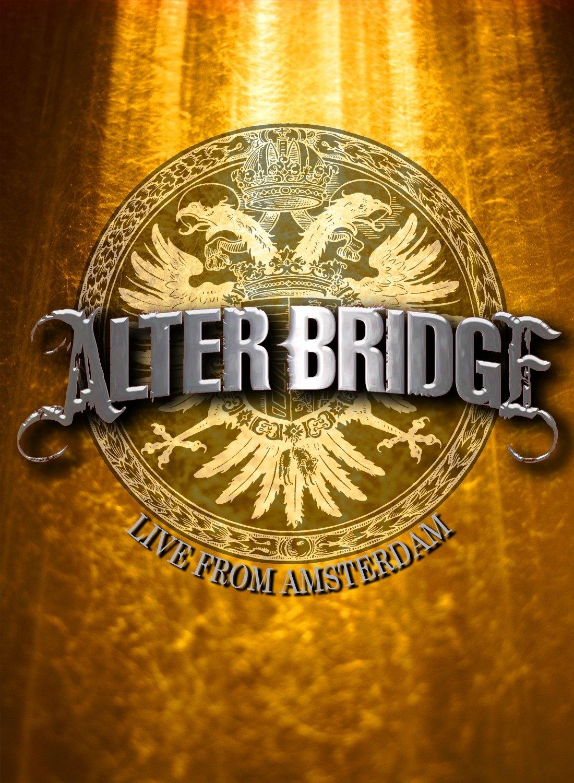 Blu-ray : Alter Bridge - Alter Bridge: Live From Amsterdam