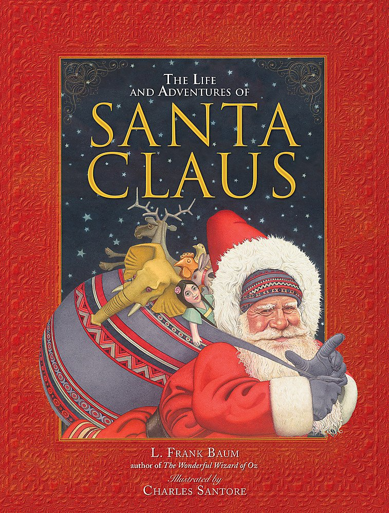 The Life And Adventures Of Santa Claus L Frank Baum Charles