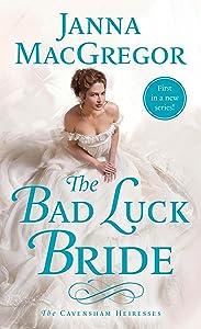 The Bad Luck Bride: The Cavensham Heiresses