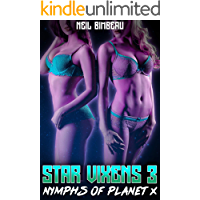 Star Vixens 3: Nymphs of Planet X (A Sci-Fi Harem Series) (English Edition)