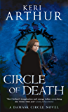 Circle Of Death: Number 2 in series (Damask Circle Trilogy)