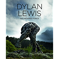 Dylan Lewis: An Untamed Force (English Edition)