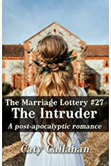 THE MARRIAGE LOTTERY, BOOK 27: THE INTRUDER Kindle Edition