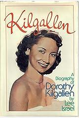 Kilgallen: A Biography of Dorothy Kilgallen Hardcover