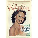 Kilgallen: A Biography of Dorothy Kilgallen