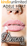 Devour Me: An Alpha Beds a Virgin Dirty Chef Romance