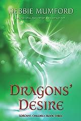 Dragons' Desire (Sorcha's Children Book 4) Kindle Edition