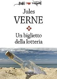 Un biglietto della lotteria (Fogli volanti) (Italian Edition)