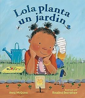 Lola planta un jardín (Spanish Edition)