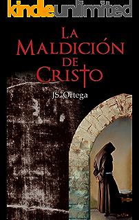 La Maldición de Cristo (Spanish Edition)
