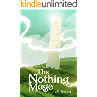 The Nothing Mage (The Saga of the Nothing Mage Book 1) book cover
