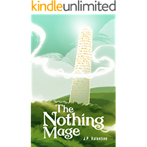 The Nothing Mage (The Saga of the Nothing Mage Book 1)