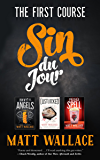 Sin du Jour: The First Course: Envy of Angels, Lustlocked, Pride's Spell (A Sin du Jour Affair)